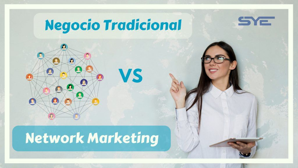 Negocio trsdicional vs Network Marketing