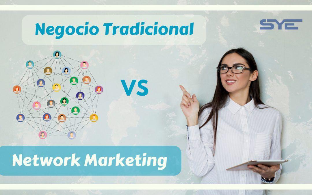 Negocio Tradicional Vs Network Marketing