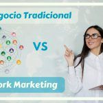 Negocio trsdicional vs Network Marketing